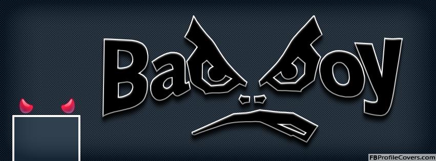 Bad Boy Facebook Timeline Cover Photo - Creative Facebook Cover Photo For Boys