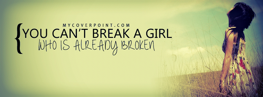 Can't Break A Girl Facebook Cover