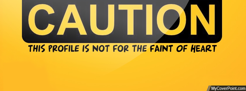Caution Facebook Timeline Cover