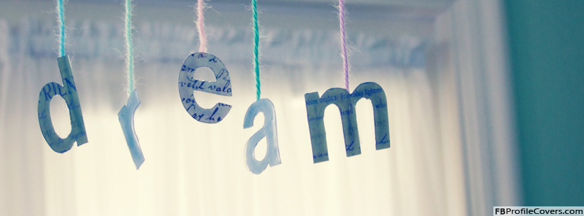 Dream Facebook Timeline Cover Photo For Timeline Profile