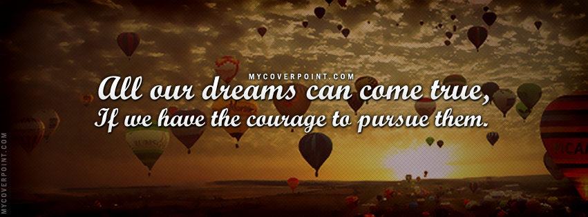 Dreams Can Come True Facebook Cover