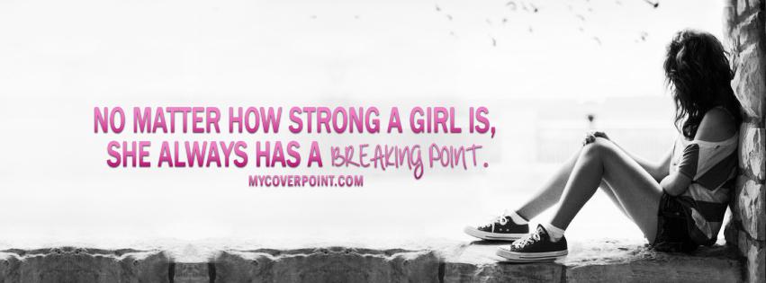Girl's Breaking Point Facebook Cover