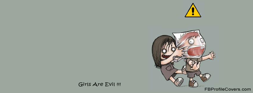 Girls are evil facebook profile cover  image