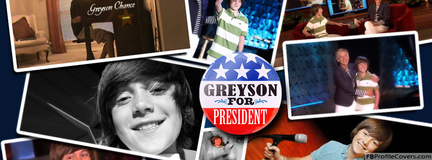 Greyson Chance Facebook Timeline Profile Cover Photo Greyson for president