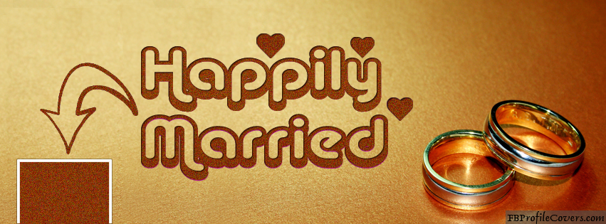Happily Married - Facebook Timeline Cover