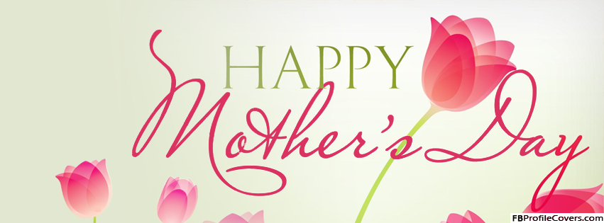 Happy Mother's Day FB Timeline Banner Photo