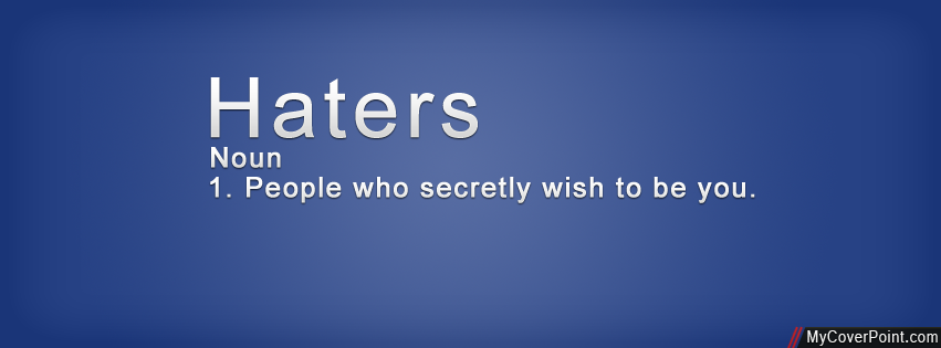 Haters Definition Facebook Timeline Cover