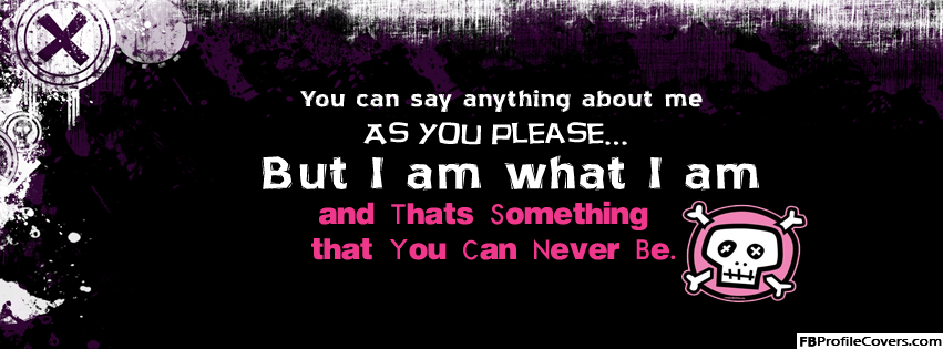 I Am Me Quotes Facebook Covers I Am What I Am - Faceb...