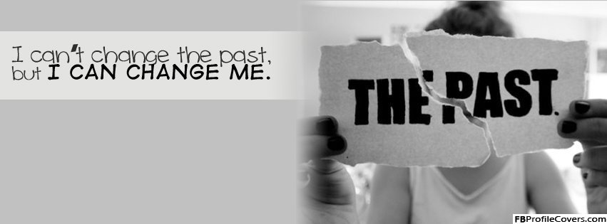 I Can Change Me Facebook Cover