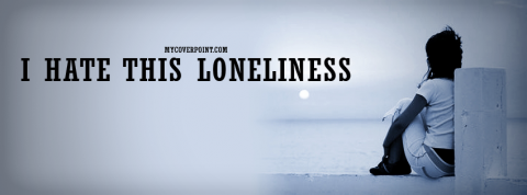 I Hate Loneliness