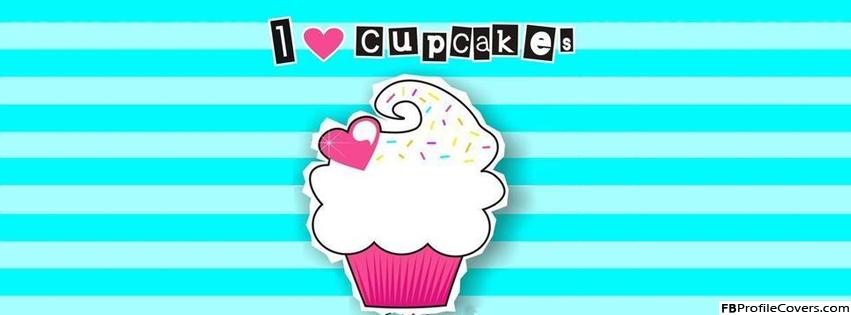 I Love Cupcakes Facebook Timeline Profile Cover Photo