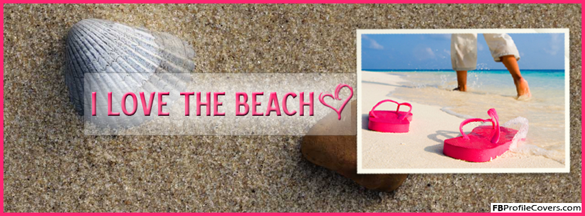 I Love The Beach Facebook Timeline Cover