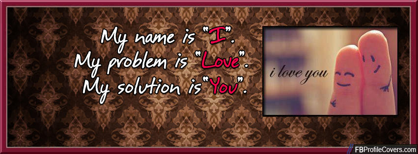 I Love You Facebook Cover Picture For Timeline