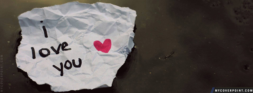 I Love You Paper Facebook Cover
