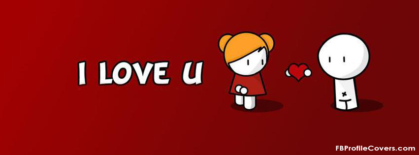 I Love You Cover Photo for Facebook Timeline Profile
