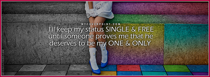 I'll Keep My Status Single Facebook Cover
