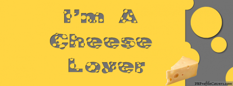 I'm A Cheese Lover