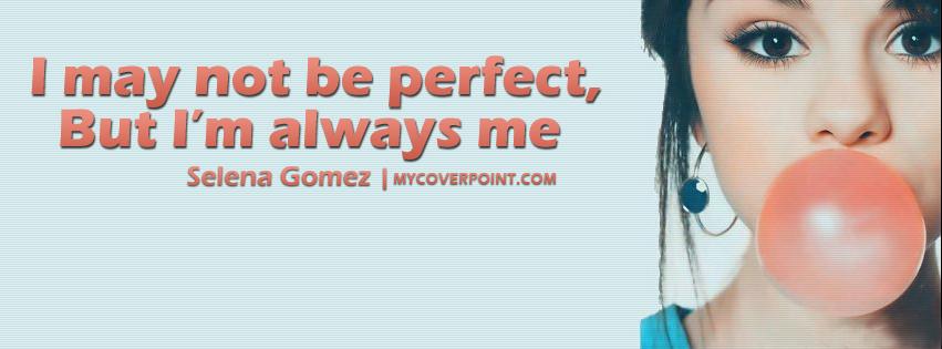 I'm Always Me Selena Gomez Facebook Cover
