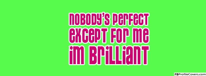 I'm Brilliant Facebook Timeline Cover