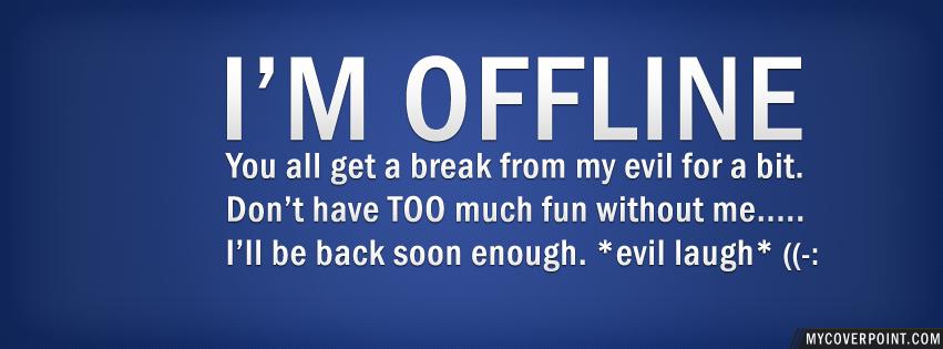 I'm Offline Facebook Timeline Cover