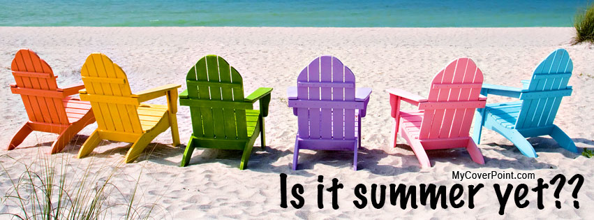 Is It Summer Yet Facebook Cover
