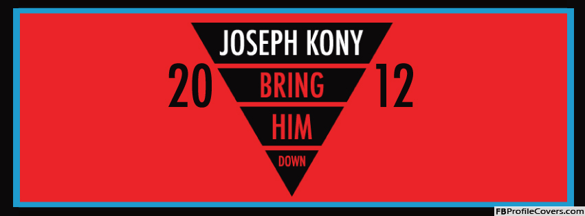 Joseph Kony 2012 Facebook Cover For Timeline Profile