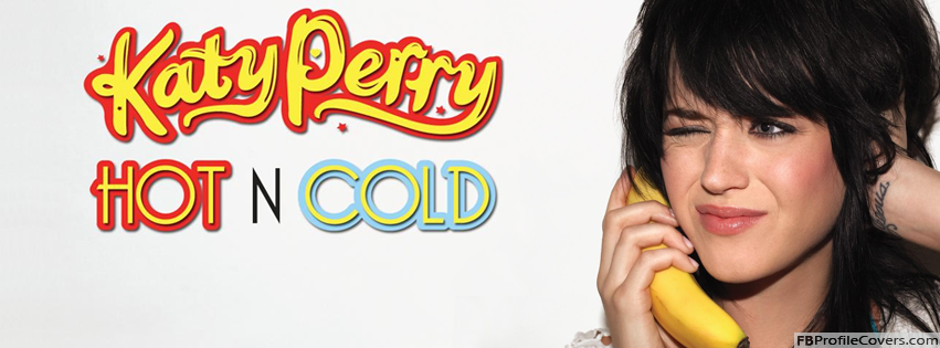 Katy Perry Hot n Cold Facebook Timeline Profile Cover Photo