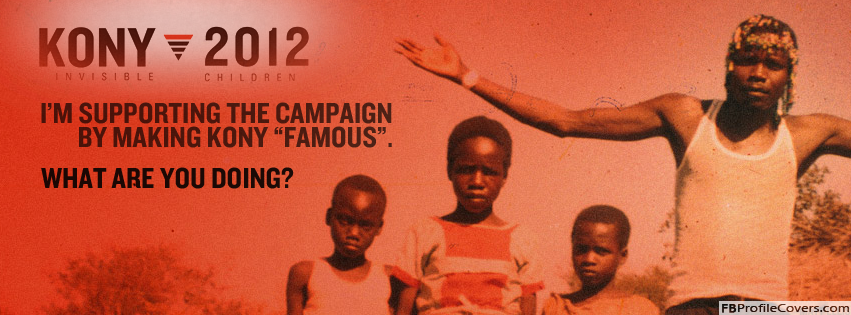 Kony 2012 Facebook Cover Image