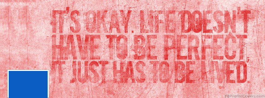 Live Life Facebook Cover