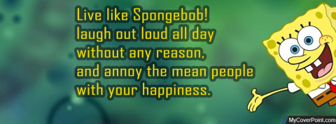 Live Like Spongebob!