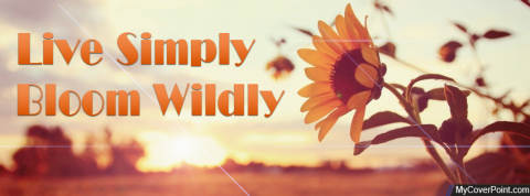 Live Simply Bloom Wildly