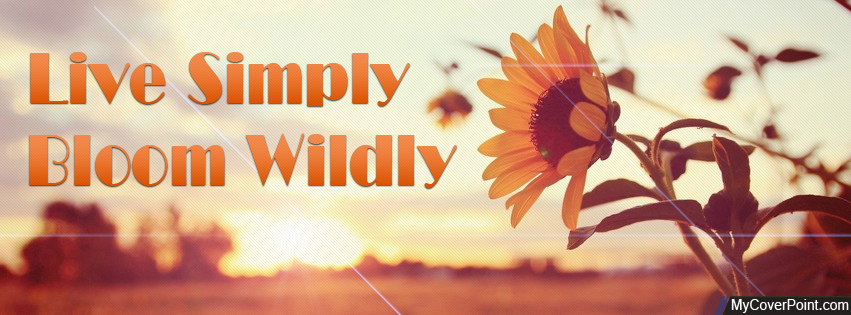 Live Simply Bloom Wildly Facebook Cover