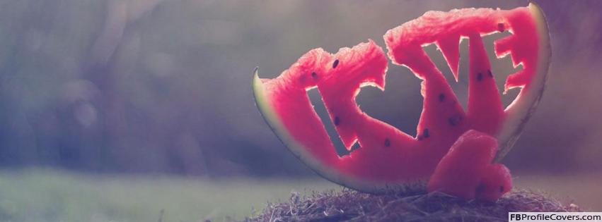 Love Watermelon Facebook Timeline Cover