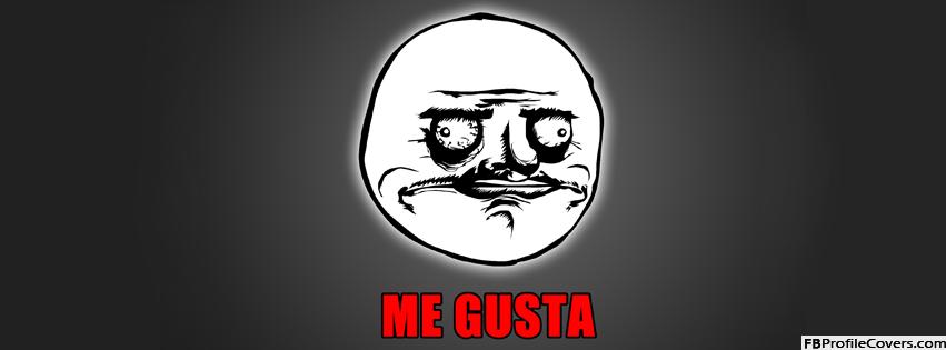 Me Gusta Meme Face FB Timeline Cover