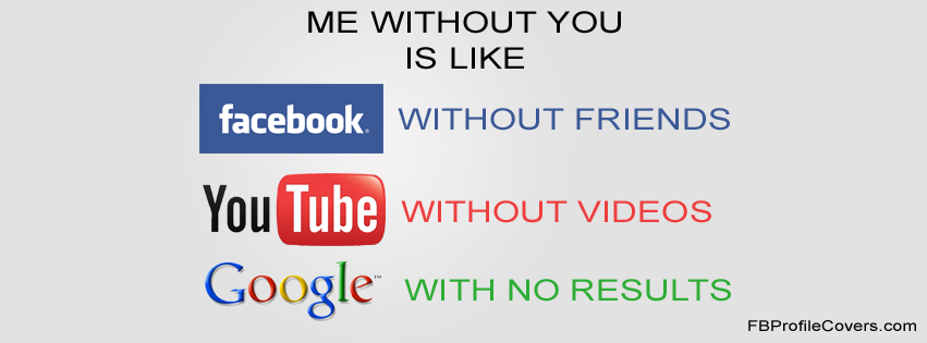 Me Without You Facebook Timeline Profile Cover