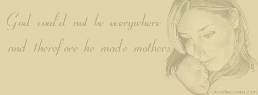 Mothers Day Quotes Facebook Timeline Cover