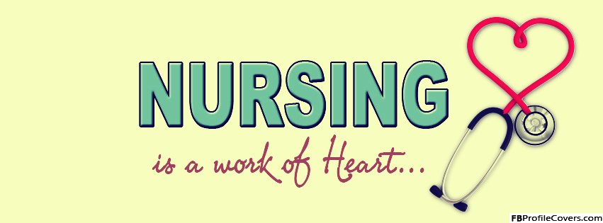 Nursing Is A Work Of Heart Facebook Cover