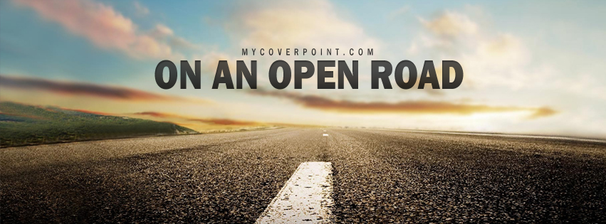 On An Open Road Facebook Cover