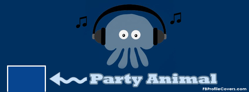 Party Animal Facebook Timeline Cover