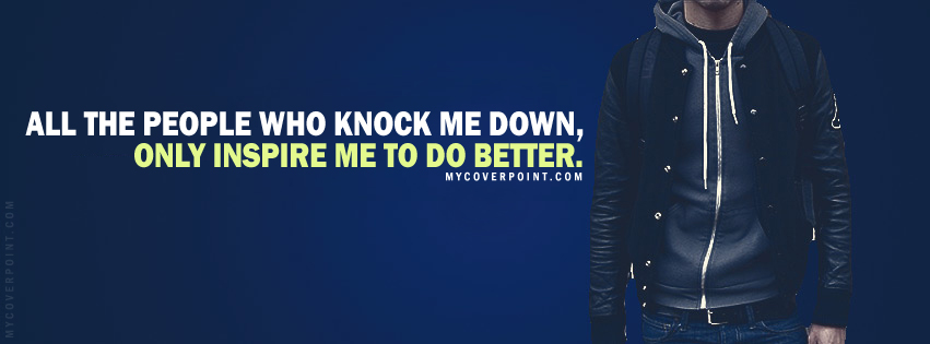 People Who Knock Me Down Facebook Cover