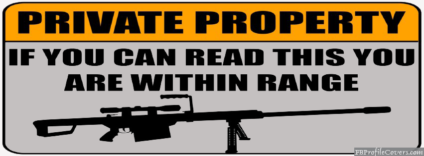 Private Property Facebook Cover Picture