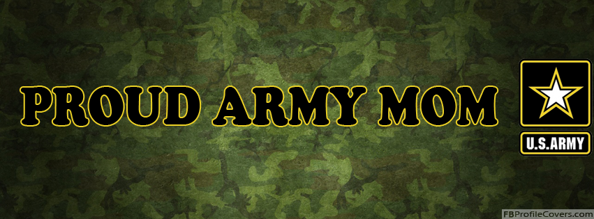Proud US Army Mom Facebook Timeline Profile Cover Photos Banners
