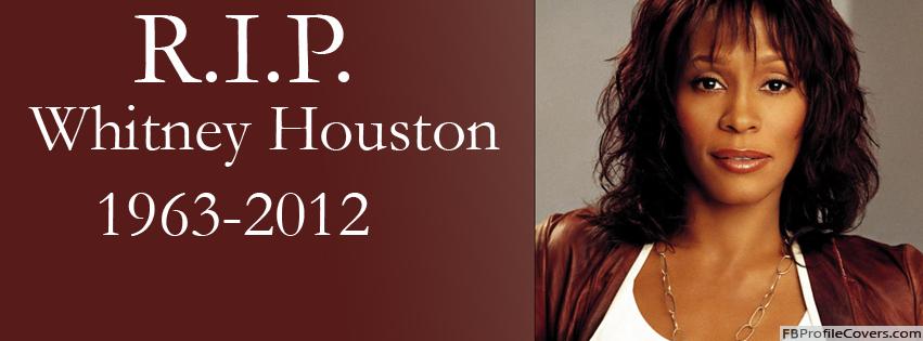 RIP Whitney Houston Facebook Timeline Profile Cover Photo