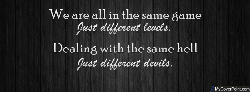 Same Game Different Levels Facebook Cover