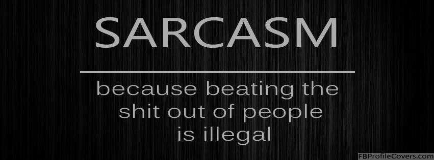 Sarcasm Facebook Timeline Cover