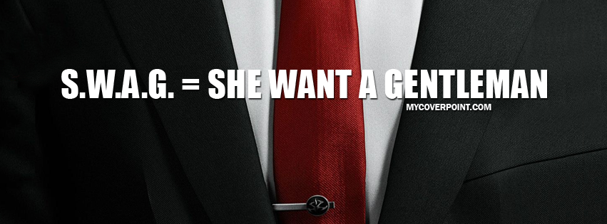 She Want A Gentleman Facebook Cover