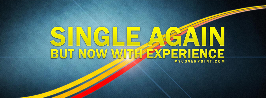 Single With Experience Facebook Cover