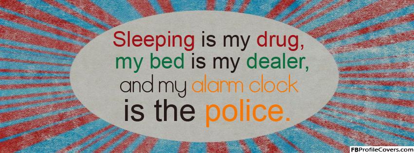 Sleeping Is My Drug Facebook Timeline Cover