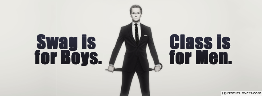Swag Is For Boys Class Is For Men Facebook Cover For Timeline
