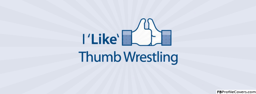 Thumb Wrestling Facebook Timeline Cover